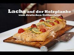 Lachs auf der Holzplanke vom deutschen Grillmeister - YouTube