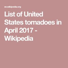 List of United States tornadoes in April 2017 - Wikipedia