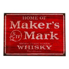 Home of Maker's Mark Acrylic Magnet