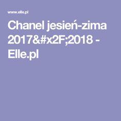 Chanel jesień-zima 2017/2018 - Elle.pl Chanel