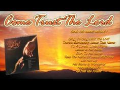 Come trust the Lord - Continental Singers (1981) - YouTube
