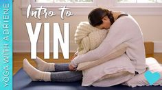 Intro to Yin - Yin Yoga