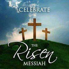 Celebrate the Risen Messiah! Jesus Our Savior, Jesus Is Risen, He Is Risen, Jesus Christ, Jesus Is Alive, Revelation 22, Little Prayer, Love Is Everything, Jesus Resurrection