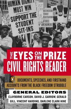Book – Non-fiction. Edited by Clayborne Carson, David J. Garrow, Gerald Gill, Vincent Harding and Darlene Clark Hine. 1991. 784 pages. Readings to accompany the film, Eyes on the Prize.