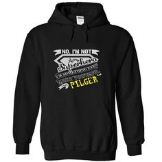 Cool No, Im Not Superhero Im Some Thing Even More Powerfull I Am PILGER  - T Shirt, Hoodie, Hoodies, Year,Name, Birthday T shirts
