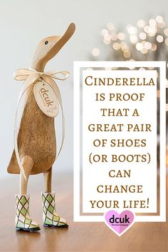 Cinderella is proof that a great pair of shoes (or boots) can change your life! With so many lovely boots to choose from, we are bound to have the perfect pair to compliment any room or occasion! Our Ducks come in a range of sizes, poses and styles - please waddle over to our website to explore our many lovely gift and home decor options, at The Duck Company, DCUK