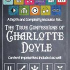 Depth and Complexity  Bring your students' thinking and discussion to a whole new level while reading Avi's, The True Confessions of Charlotte Doyl...