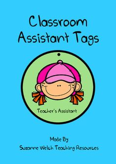 Classroom Assistant Tags - great for little helpers.
