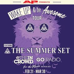 I just entered to win a pair of tickets to see The Summer Set on the #WakeUpAndBeAwesome Tour when they hit my city and you can too! Get started here: http://thesummersetband.com/wakeupandbeawesome