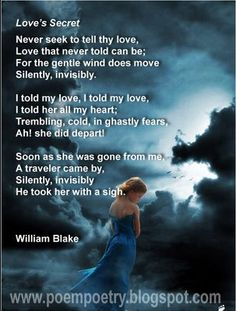 Love's Secret by William Blake Blake Poetry, William Blake Poems, Illustrated Words, English Poets, Writing Fantasy, Beautiful Poetry, Poem Quotes, Sex And Love, Meaningful Words