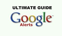 The Ultimate Guide To Mastering Google Alerts  http://marketingduke.com/the-ultimate-guide-to-mastering-google-alerts/?fb_ref=d38028b1eae94bae9cc553dfe4adbb81-Pinterest