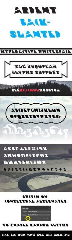 Ardent Backslanted. Display Fonts. $19.00