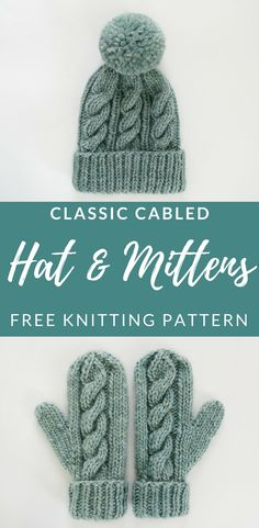 Click for the free pattern for this cabled hat and mitten set! From kniftyknittings.com  #knittingpattern #knitting #freeknittingpatterns
