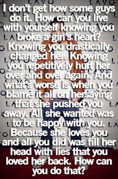 I don't get it either...worst feeling in the world, being lied to about love. :(