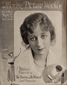 The Doctor and the Woman - Mildred Harris - The Moving Picture Weekly - March 9, 1918