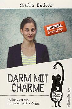 Darm mit Charme: Alles über ein unterschätztes Organ von Giulia Enders http://www.amazon.de/dp/3550080417/ref=cm_sw_r_pi_dp_gIkzvb102TRTS