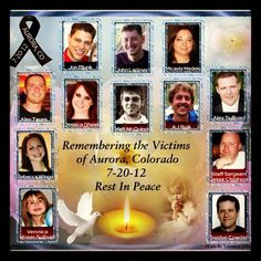 For the Aurora Theater Shooting victims