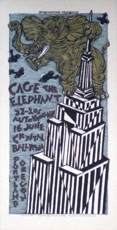 Cage The Elephant  I NEED this poster