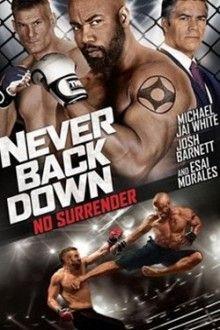 Never Back Down No Surrender Hd Stream Deutsch Zusehen Never Back Down Michael Jai White Surrender