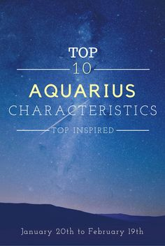 Aquarius, one of the 12 zodiac signs, tend to be unconventional, independent and rebels at heart. Intellectual stimulation is very important for them, they are gifted with good communication skills. They love traveling, discovering new things. Ruling the skies from January 20th to February 19th, people born under this sign are often unconventional and progressive thinkers.