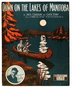 Down on the Lakes of Manitoba. (Sheet music) Canada camping