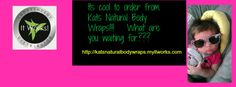 Even my granddaughter thinks Kats Natural Wraps are cool!!!!!!!!!