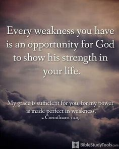 Let Him show His strength in your life!