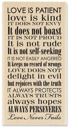 1 Corinthians 13:4-8 one of my Favs!