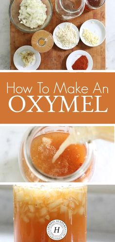 How To Make An Oxymel – Herbal Academy