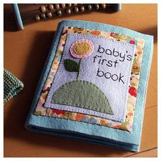 i love homemade baby books!  Felt