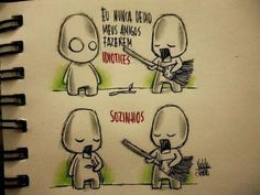 Tipo isso...xD