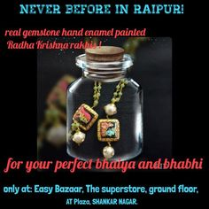 Real gemstone hand enamel painted #RadhaKrishna #Rakhi  first time in raipur at #easybazaar. What more Like our page and get 10% off on non silver Rakhis. Address in picture. Valid till stock last. No GST on non silver Rakhis. #realpicofrakhi #availableinstore