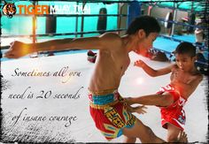 Sometimes all you need is twenty seconds of insane courage! Create an inspired life at Tiger Muay Thai & MMA in Thailand. No experience necessary!