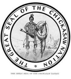 Seal of Chickasaw Nation- my 13th great grandmother was a Chickasaw woman named Malea Labon