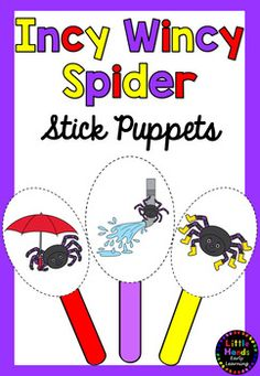 Incy Wincy Spider / Itsy Bitsy Spider  Nursery Rhyme Stick Puppets.This product includes  33 color and 18 black and white puppet templates of the characters from the Nursery Rhyme Incy Wincy Spider.  The characters included are;Water spout (6 different versions- 9 in color and 6 B/W).Spider ( 5 different versions  10 in color and 5 B/W).Rain (2 different versions  4 in color and 2 B/W).Umbrella (4 in color and 1 B /W).Sun (1 color and 1 B/W).Snail (3 color and 1 B/W).Tree (1 color and 1…