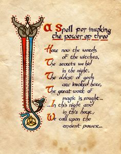 """""""A Spell for invoking the power of three"""" - Charmed - Book of Shadows"""