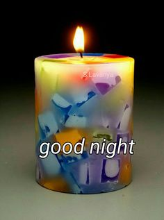 Good night wish with colorful candle Good Night Miss You, Cute Good Night, Good Night Friends, Sweet Night, Good Night Wishes, Good Night Sweet Dreams, Good Morning Good Night, Good Night Greetings, Good Night Messages