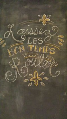 Laissez Les Bon Temps Rouler French Vinyl Wall Decal