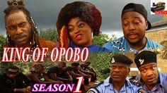 King Of Opobo - Season 1- 2015 Latest Nigerian Nollywood Movie