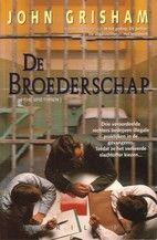 De broederschap by John Grisham