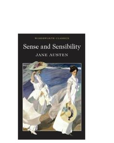(P/B) SENSE AND SENSIBILITY. Young women who have no economic or political power must attend to the serious business of contriving material security'. Wordsworth Classics, Emma Thompson, Serious Business, Jane Austen, Book Worms, My Books, Film Adaptation, Online Shopping, Reading