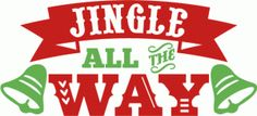 Silhouette Design Store - View Design #70340: jingle all the way word art