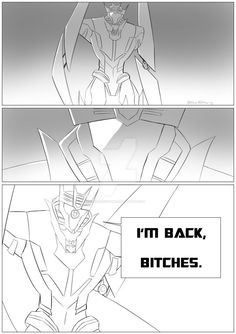 I'm Back by Blitzy-Blitzwing