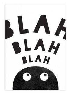 Blah Blah Blah Print