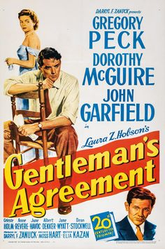 Gentleman's Agreement (1947) Directed and Screenplay by #EliaKazan Produced by #DarrylFZanuck Starring #GregoryPeck #DorothyMcGuire #JohnGarfield #CelesteHolm #JuneHavoc #AnneRevere #DeanStockwell #GentlemansAgreement #Hollywood #hollywood #picture #video #film #movie #cinema #epic #story #cine #films #theater #filming #opera #cinematic #flick #flicks #movies #moviemaking #movieposter #movielover #movieworld #movielovers #movienews #movieclips #moviemakers #animation #drama Best Movie Posters, Classic Movie Posters, Turner Classic Movies, Classic Films, Alfred Newman, Elia Kazan, John Garfield, Mystery Film, Gregory Peck