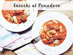 FOOD   Selbstgemachte Gnocchi in Pomodoro Sauce – Starlights in the Kitchen