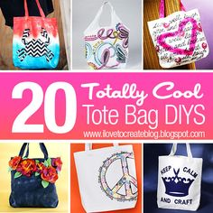 20 Totally Cool Tote Bag DIYs - Some really great ideas!  Love tote bags!