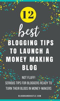 BEST Blogging Tips to Start a Blog and Make Money Blogging. - Launch a blog that makes money! -via BlogBrandHustle.com | #BlogBrandHustle, #blogging, #bloggingtips, #makemoneyonline, #entrepreneur, #affiliatemarketing, #marketing, #workfromhome, #branding, #website, #leadmagnet, #makemoneyblogging