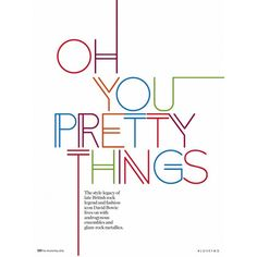 Oh You Pretty Things ❤ liked on Polyvore featuring text, article, magazine, phrase, quotes and saying