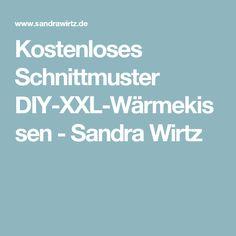 Kostenloses Schnittmuster DIY-XXL-Wärmekissen - Sandra Wirtz